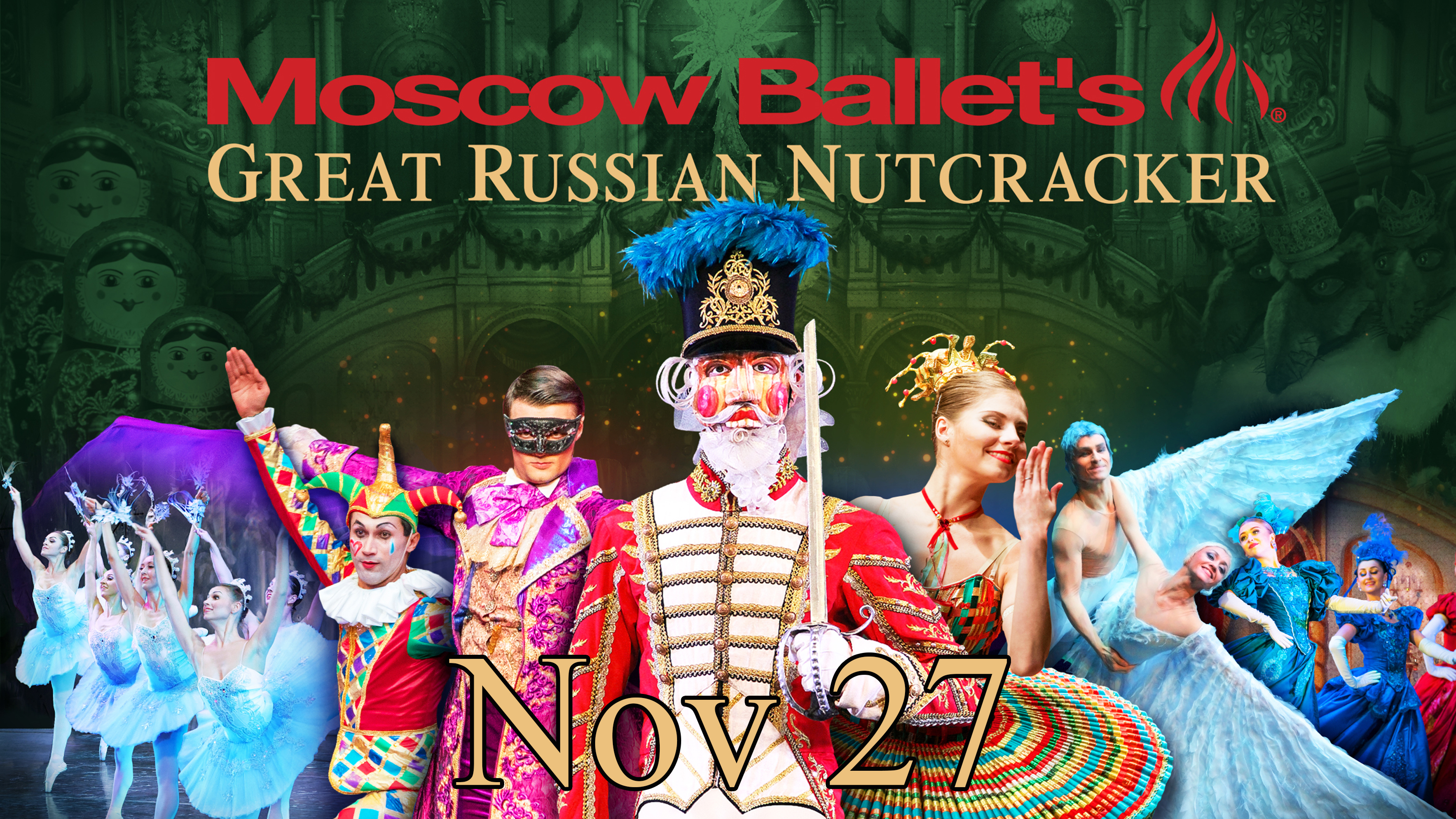 Moscow Ballet - Great Russian Nutcracker - Nov 27