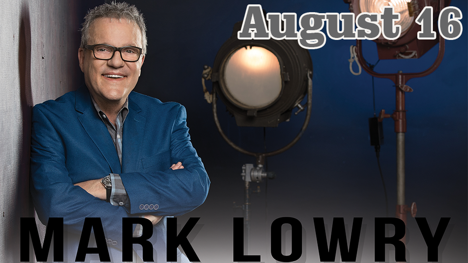 Mark Lowry - August 16