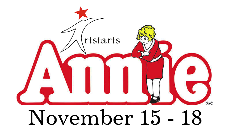 Annie - November 15 - 18