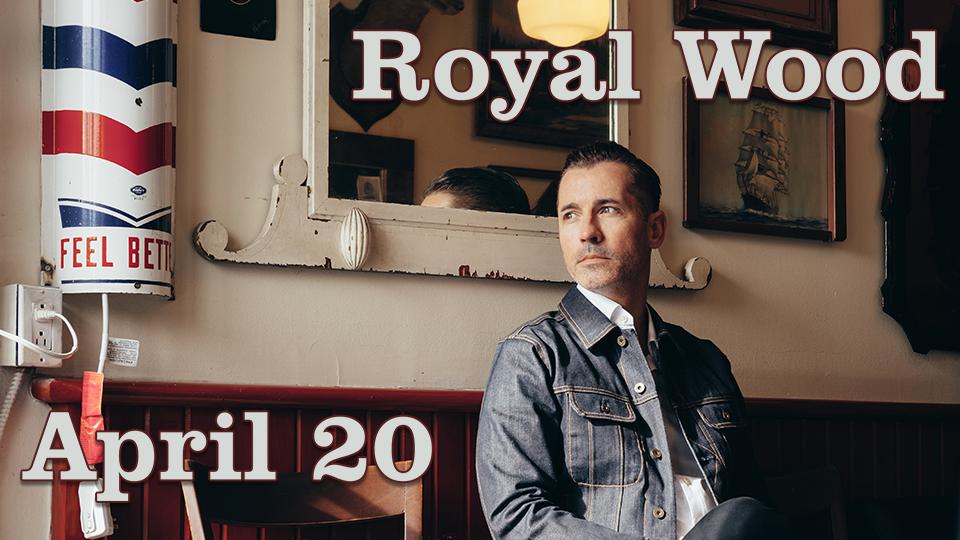Royal Wood - April 20