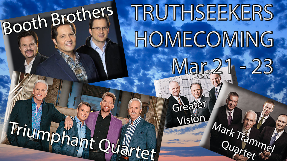 Truthseekers Homecoming 2019 - March 21 - 23