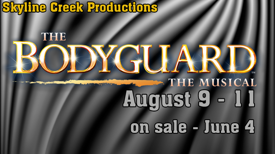 The Bodyguard - The Musical - August 9 - 11