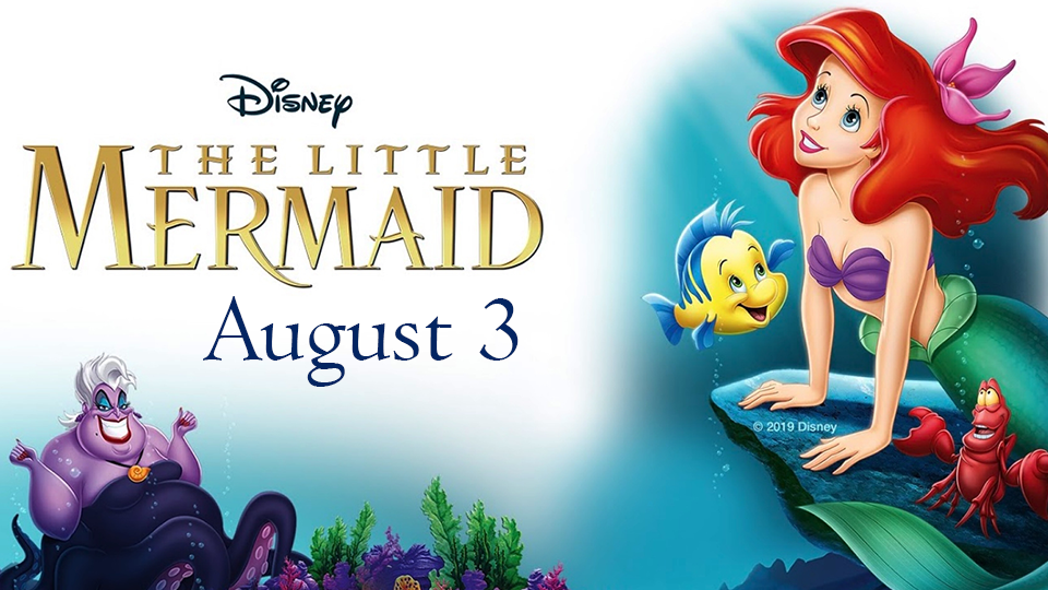 The Little Mermaid - August 3