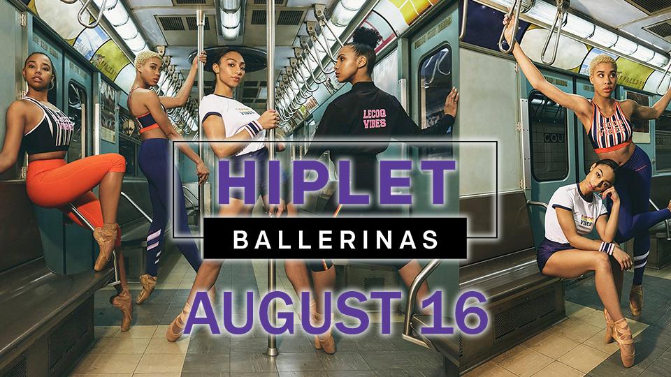 Hiplet Ballerinas - August 16