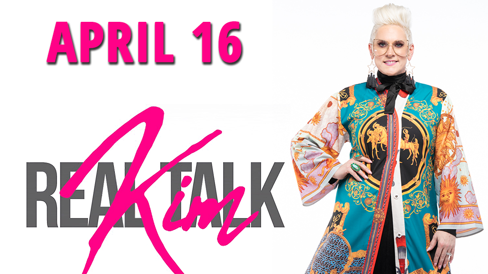 &quote;Realtalk&quote; Kim - April 16