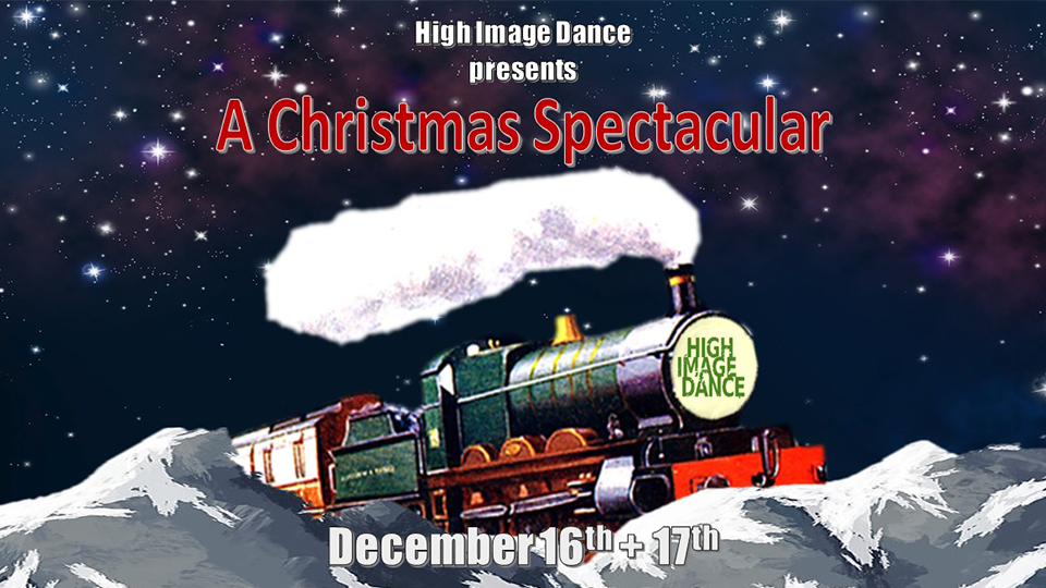 High Image Christmas Spectacular!  - December 16 & 17