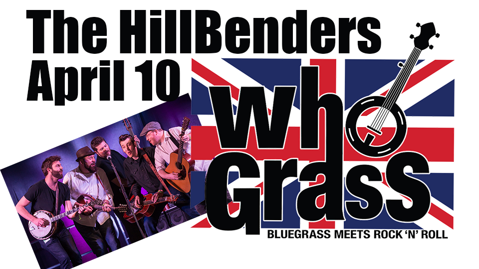 Hillbenders - WHOgrass - April 10