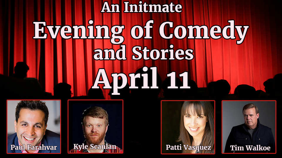 An Intimate Evening of Comedy and Stories - April 11