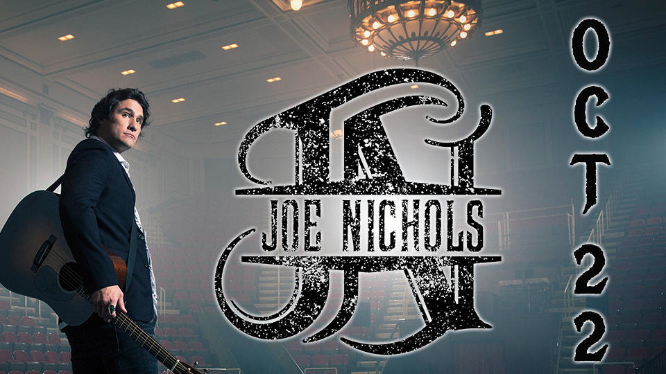 Joe Nichols - October 22