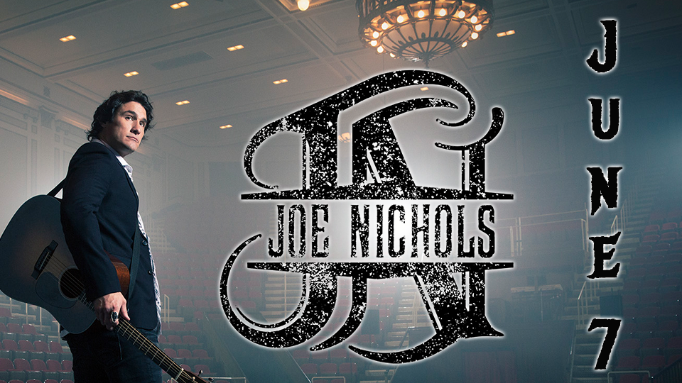 Joe Nichols - June 7