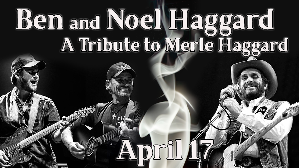 Ben and Noel Haggard - April 17
