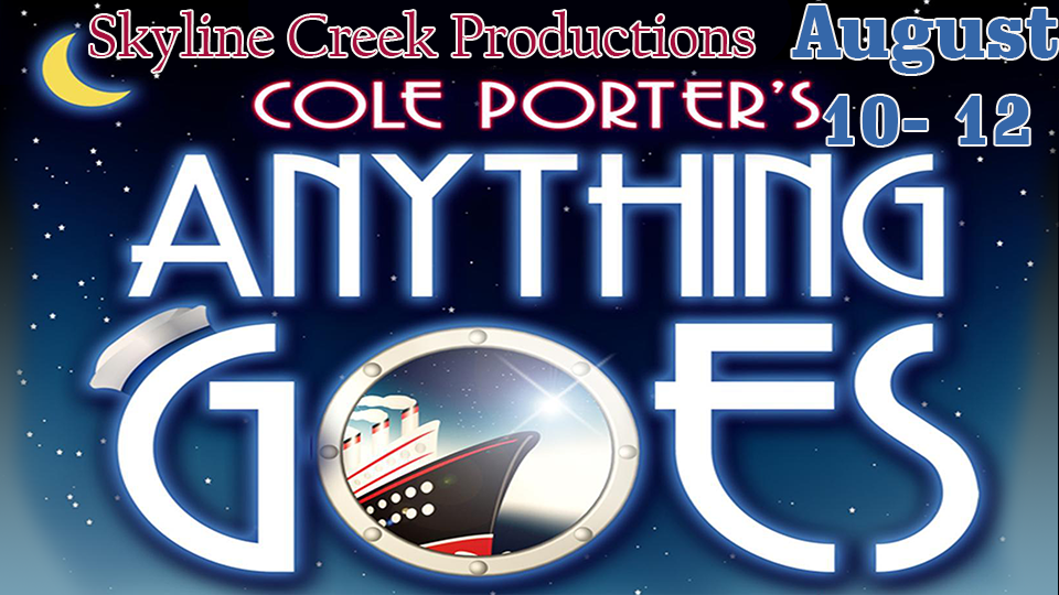 Cole Porter's Anything Goes - August 10 - 12