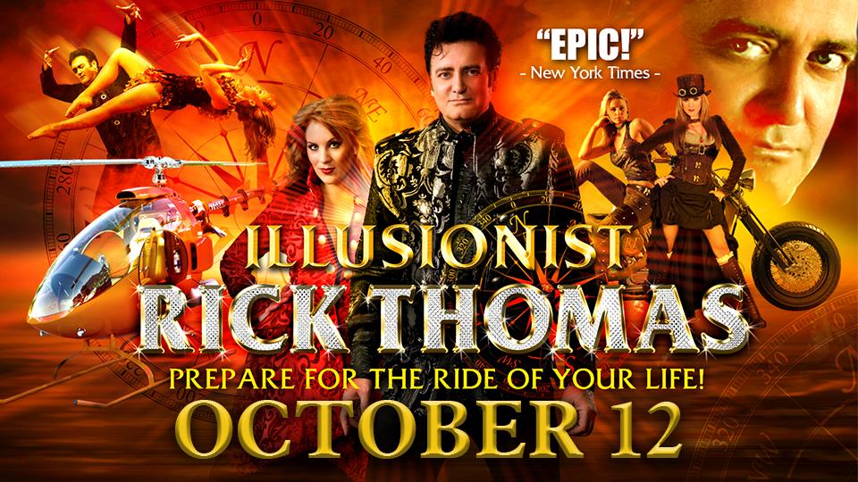 Illusionist Rick Thomas - October 12