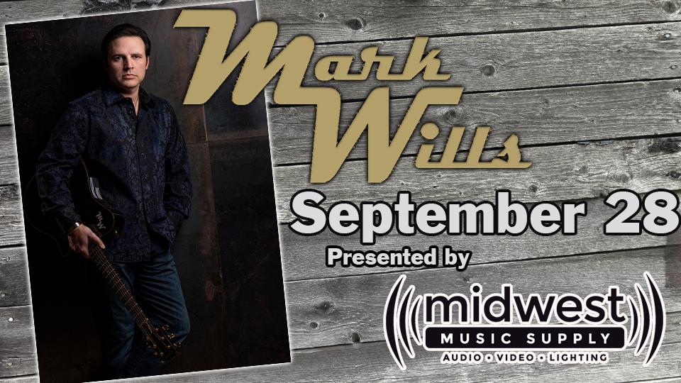 Mark Wills - September 28