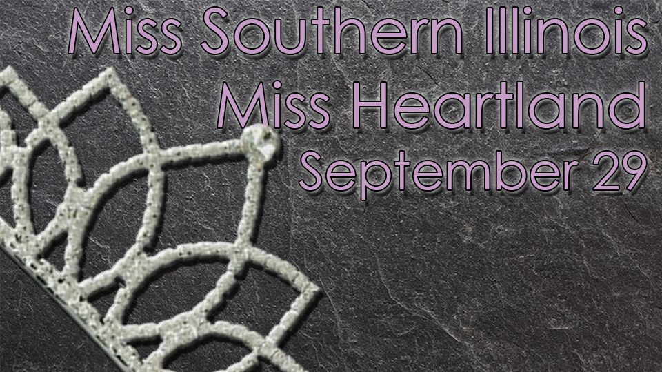 Miss Southern Illinois - September 29