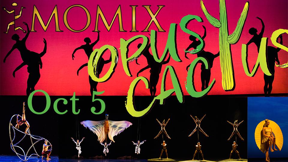 MOMIX - Opus Cactus - October 5