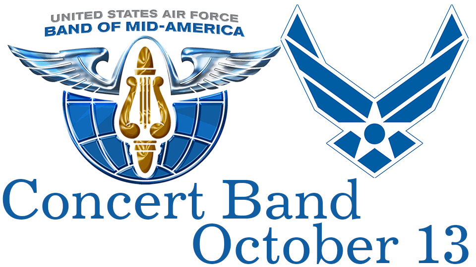 US Air Force Band of Mid America Concert Band - October 13