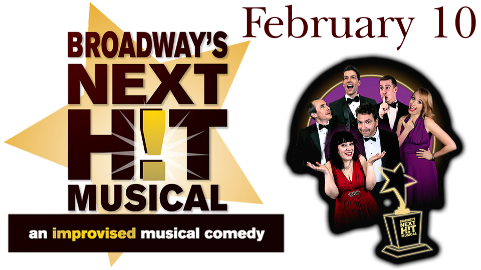 Broadway's Next Hit Musical - February 10