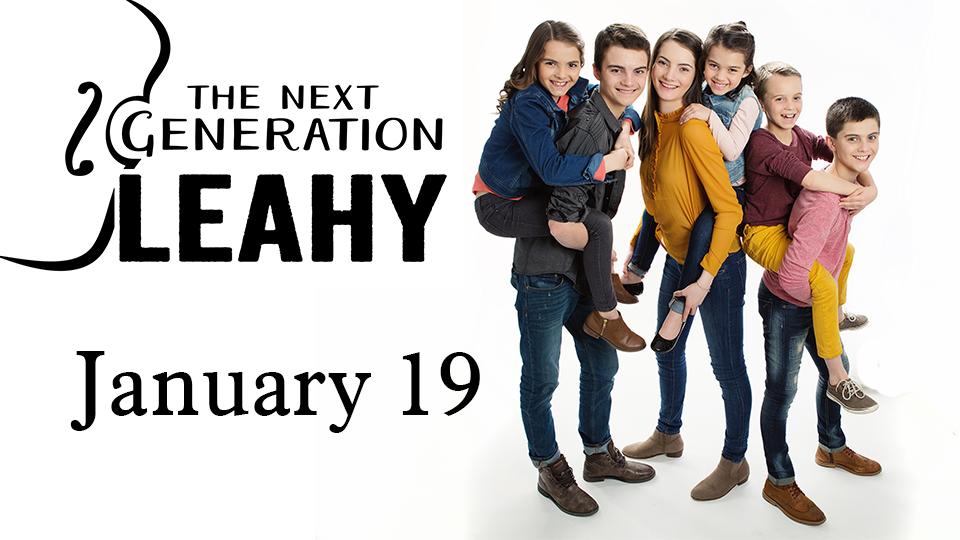 The Next Generation Leahy - January 19