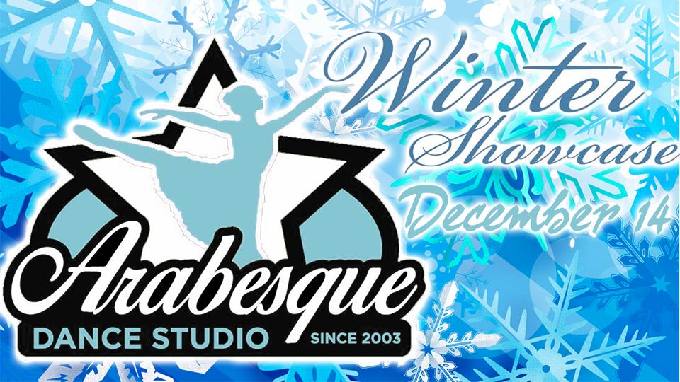Arabesque Dance Winter Showcase - December 14
