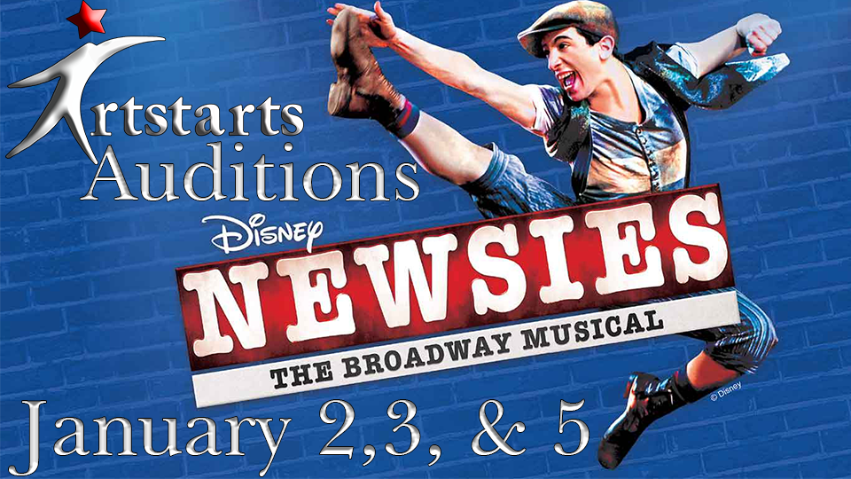 Auditions for Newsies - January 2 & 3