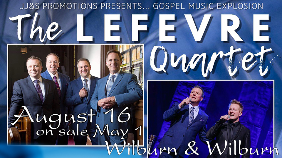 LeFevre Quartet and Wilburn and Wilburn - August 16