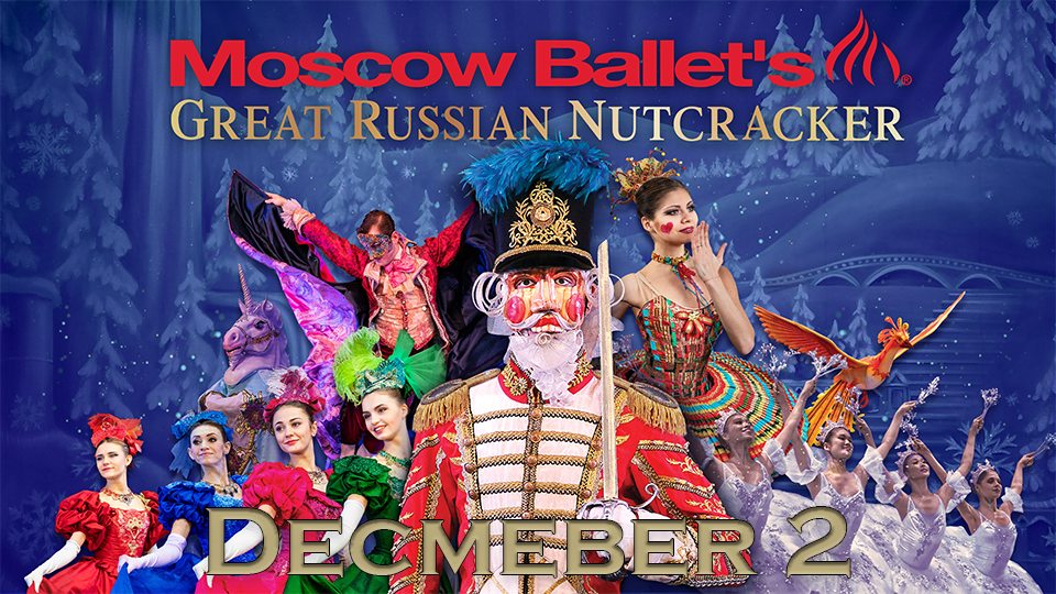 Moscow Ballet - Nutcracker - December 2
