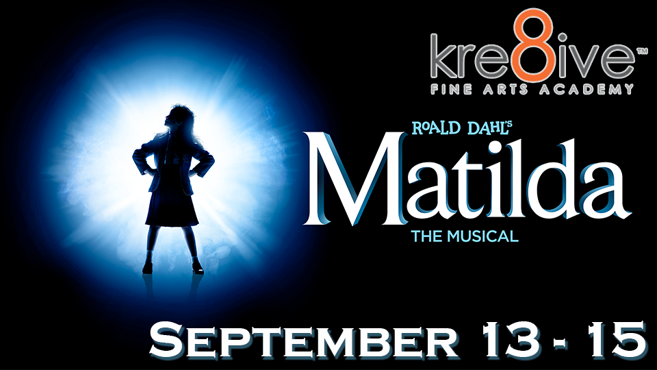 Matilda - September 13 - 15
