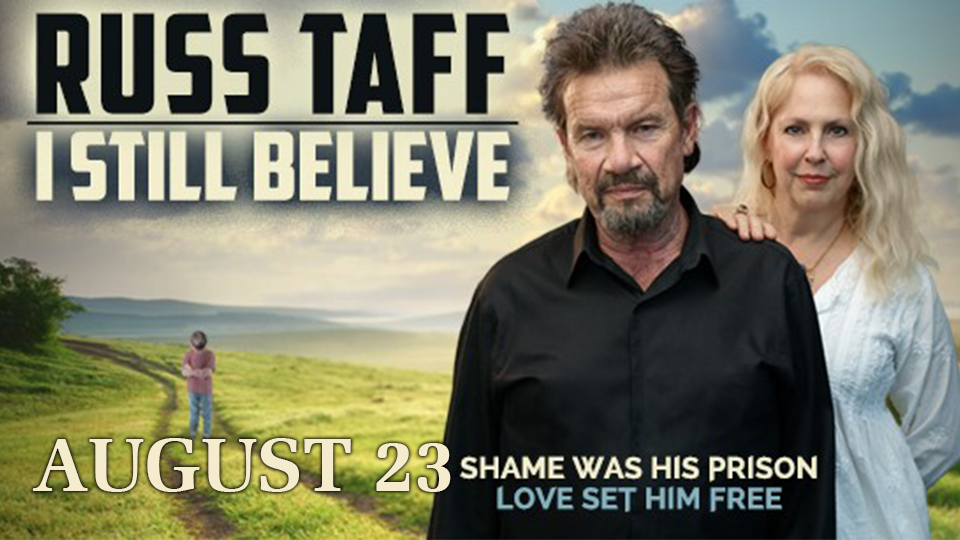 Russ Taff and Film &quote;I Still Believe&quote; - August 23