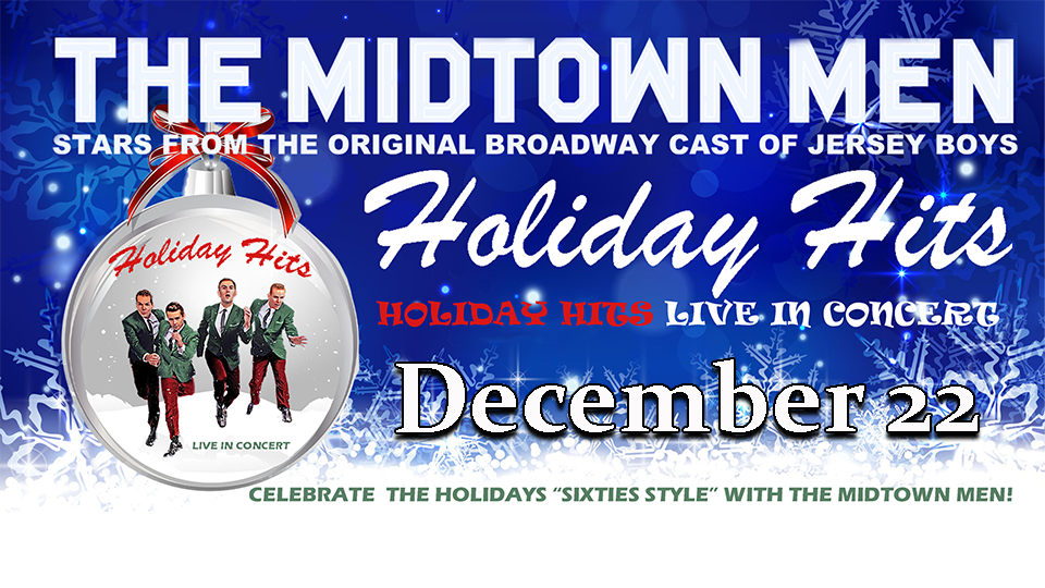 The Midtown Men - Holiday Hits - December 22