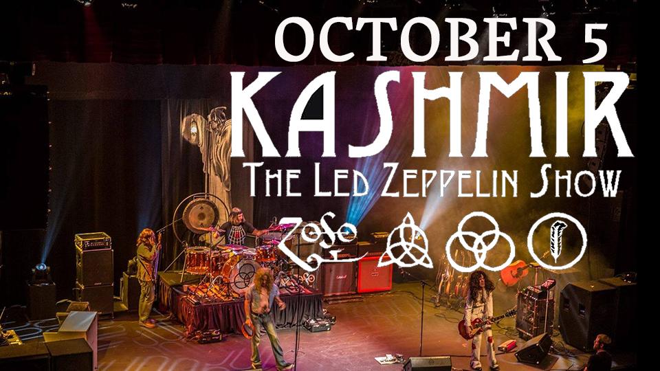 Kashmir: The Live Led Zeppelin Show - October 5