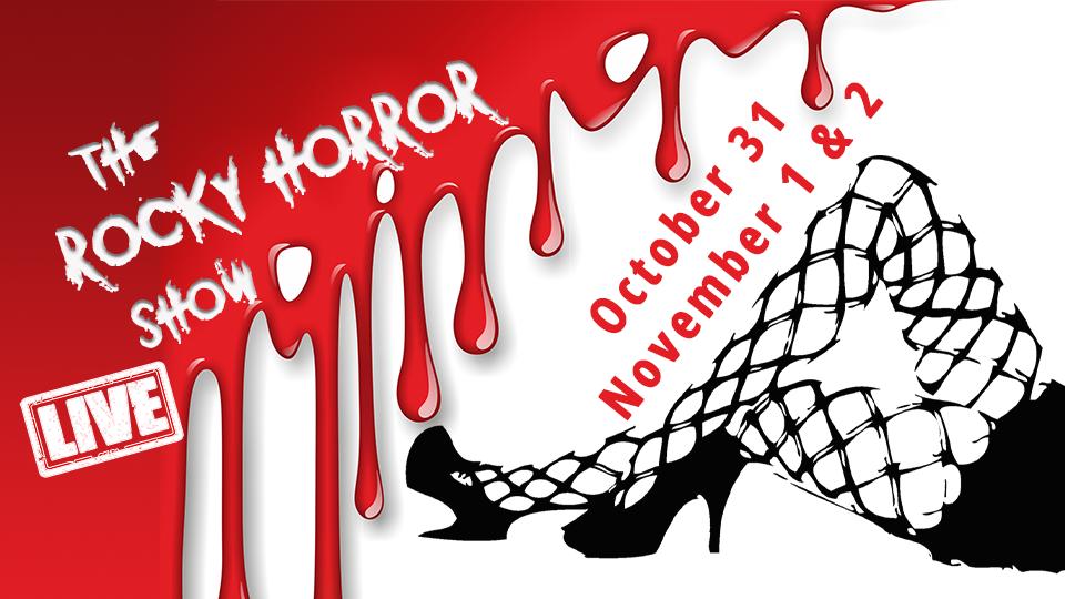 Rocky Horror Show LIVE - October 31 - November 2