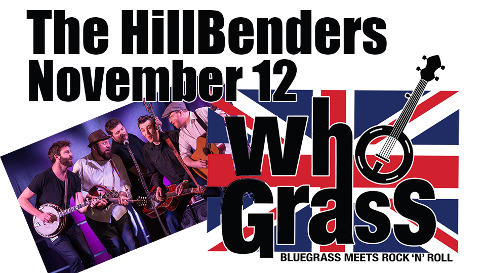 Hillbenders - WHOgrass - November 12