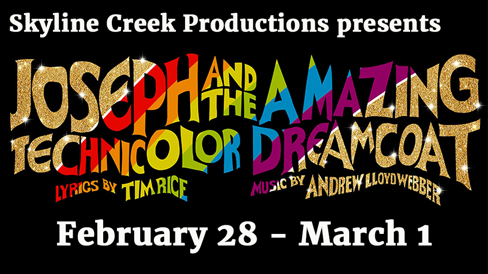 Joseph and the Amazing Technicolor Dreamcoat - Feb 28 - March 1