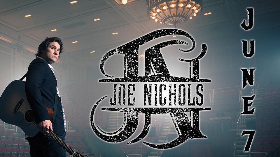 Joe Nichols - June 7