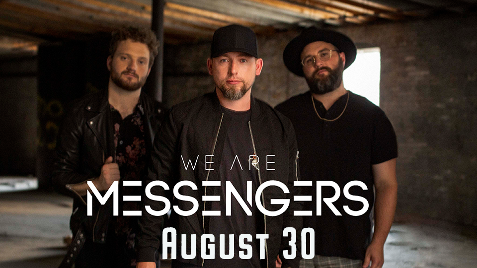 We Are Messengers - August 30